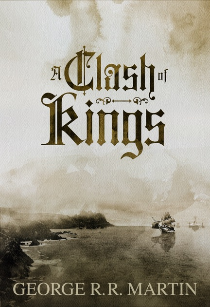 a review of george r r martins a clash of kings 2015-08-24 a clash of kings by george rr martin  a clash of kings transports us to a world of revelry and revenge,  this is a spoiler free review wow,.