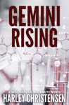 Gemini Rising A Mischievous Malamute Novel Book 1
