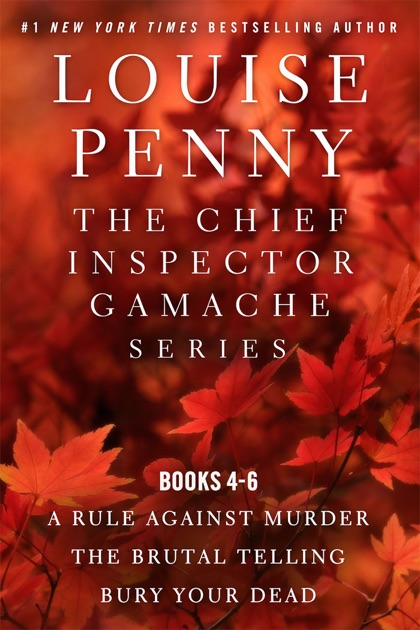 The Chief Inspector Gamache Series By Louise Penny On Apple Books