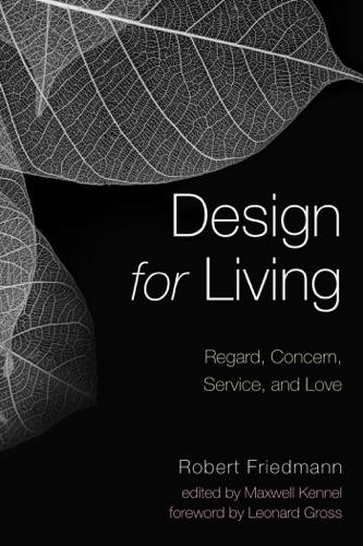 Robert Friedmann, Maxwell Kennel & Leonard Gross - Design for Living