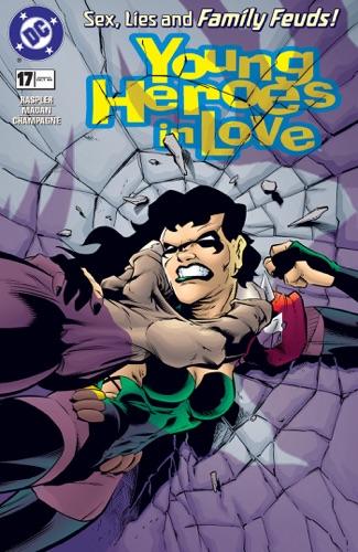 Dan Raspler, Dev Madan & Chris Jones - Young Heroes in Love (1997-) #17