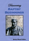 Discovering Baptist Beginnings In Britain