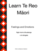 Learn Te Reo Māori - Feelings and Emotions