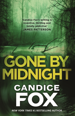 Candice Fox - Gone by Midnight book