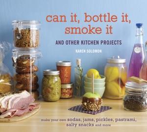Can It, Bottle It, Smoke It Book Cover