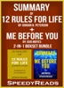 Summary of 12 Rules for Life: An Antidote to Chaos by Jordan B. Peterson + Summary of Me Before You by Jojo Moyes