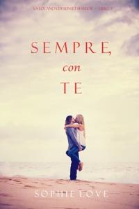 Sempre Con Te (La Locanda di Sunset Harbor — Libro 3) di Sophie Love Copertina del libro