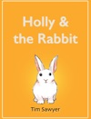 Holly  The Rabbit