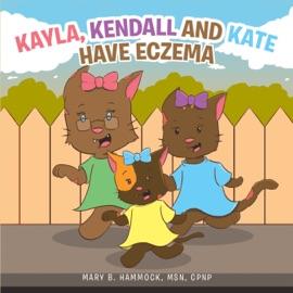 KAYLA, KENDALL AND KATE HAVE ECZEMA
