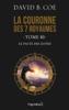 La couronne des 7 royaumes (Tome 10) - Le Pacte des justes - David B. Coe