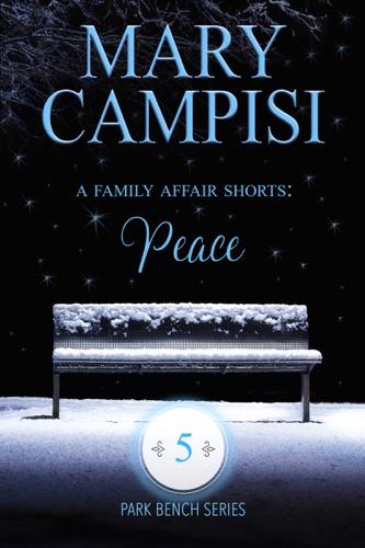 Mary Campisi - A Family Affair Shorts: Peace