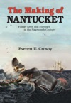 The Making Of Nantucket