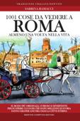1001 cose da vedere a Roma almeno una volta nella vita Book Cover