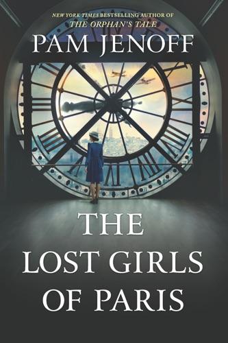 Pam Jenoff - The Lost Girls of Paris