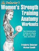 Delavier's Women's Strength Training Anatomy Workouts