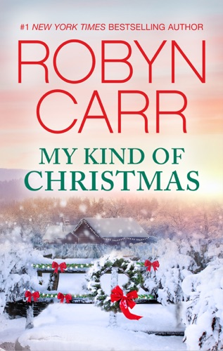 Robyn Carr - My Kind of Christmas