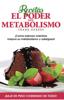Recetas El Poder del Metabolismo - Frank Suárez