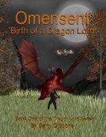 Omensent: Birth of a Dragon Lord