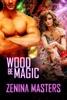 Wood Be Magic