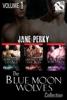 Jane Perky - The Blue Moon Wolves Collection, Volume 1 [Siren Box Set] artwork