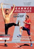 Gammes athlétiques pour le sportif