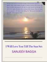 I Will Love You Till The Sun Set