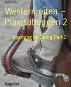 Westernreiten – Praxisübungen 2