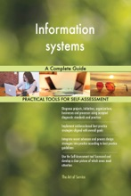 Information Systems A Complete Guide
