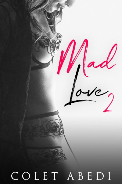 Mad Love 2 - Colet Abedi book cover