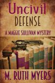 Uncivil Defense