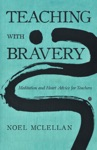 Teaching With Bravery