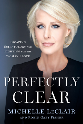 Perfectly Clear - Michelle LeClair & Robin Gaby Fisher book