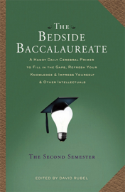 The Bedside Baccalaureate: The Second Semester