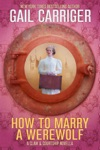 How To Marry A Werewolf A Claw  Courtship Novella