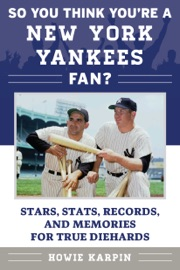SO YOU THINK YOURE A NEW YORK YANKEES FAN?