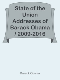 State of the Union Addresses of Barack Obama / 2009-2016 PDF Download