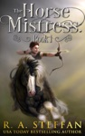 The Horse Mistress Book 1