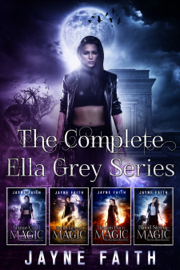 The Complete Ella Grey Series