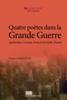 Olivier Parenteau - Quatre poètes dans la Grande Guerre artwork