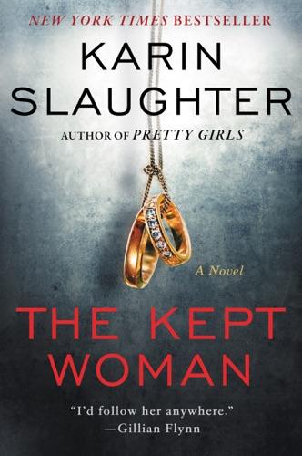 Karin Slaughter - The Kept Woman