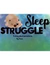 Sleep Struggle