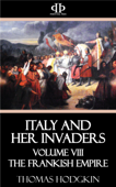 Italy and Her Invaders Book Cover