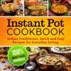 Instant Pot Cookbook Indian Traditional Quick And Easy Recipes For Everyday Eating