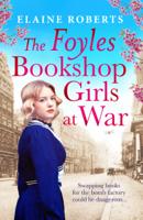 Elaine Roberts - The Foyles Bookshop Girls at War artwork