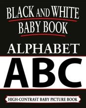 Black And White Baby Books: Alphabet