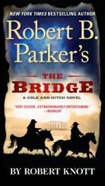Download Robert B. Parker's The Bridge