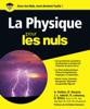 La Physique Pour les Nuls - Dominique Meier