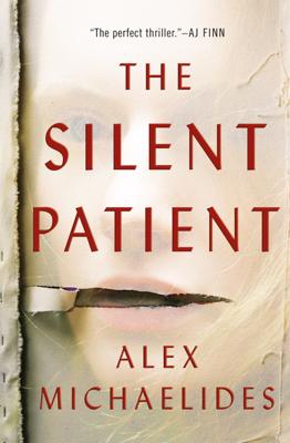 Alex Michaelides - The Silent Patient book