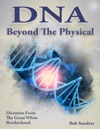 DNA Beyond The Physical