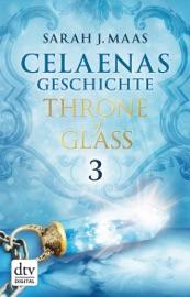 Celaenas Geschichte 3 - Throne of Glass PDF Download